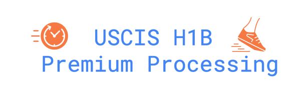 USCIS H1B Premium Processing 2020 Update